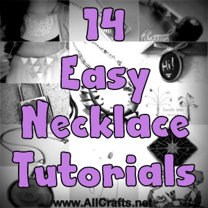 14 Easy Necklace Tutorials