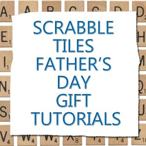 Scrabble Tiles Dad Gifts