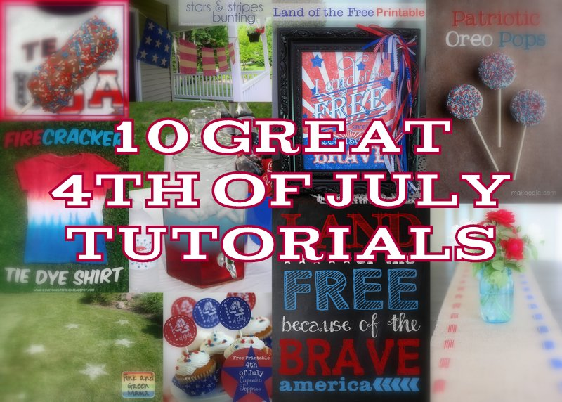 10 4th of July Tutorials