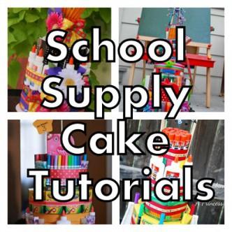School Supply Cake Tutorials
