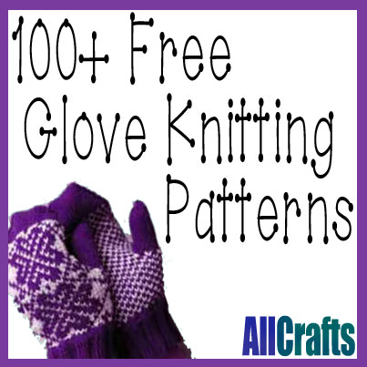 100+ Free Glove Knitting Patterns Updated   AllCrafts Free Crafts Update