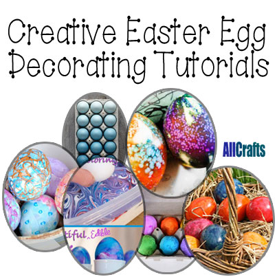 Creative Easter Egg Decorating