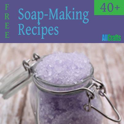 Free Soap-Making Recipes