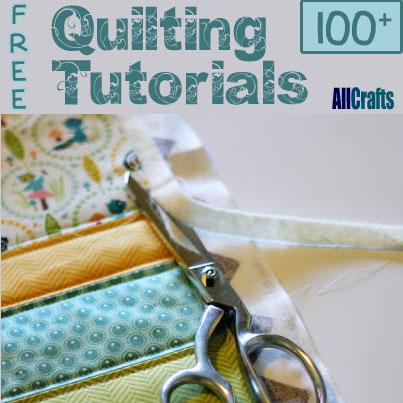 100+ Free Quilting Tutorials