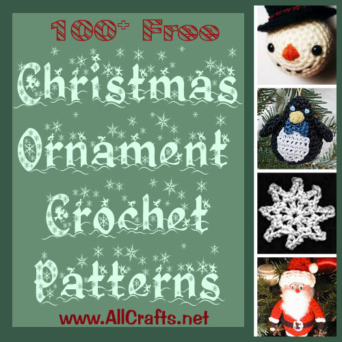 100+ Free Christmas Ornament Crochet Patterns - AllCrafts Free ...