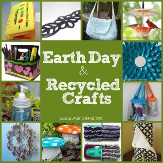 Earth Day and Recycled Crafts