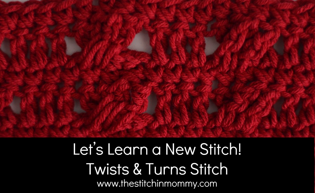 Twists and Turns Crochet Stitch Tutorial