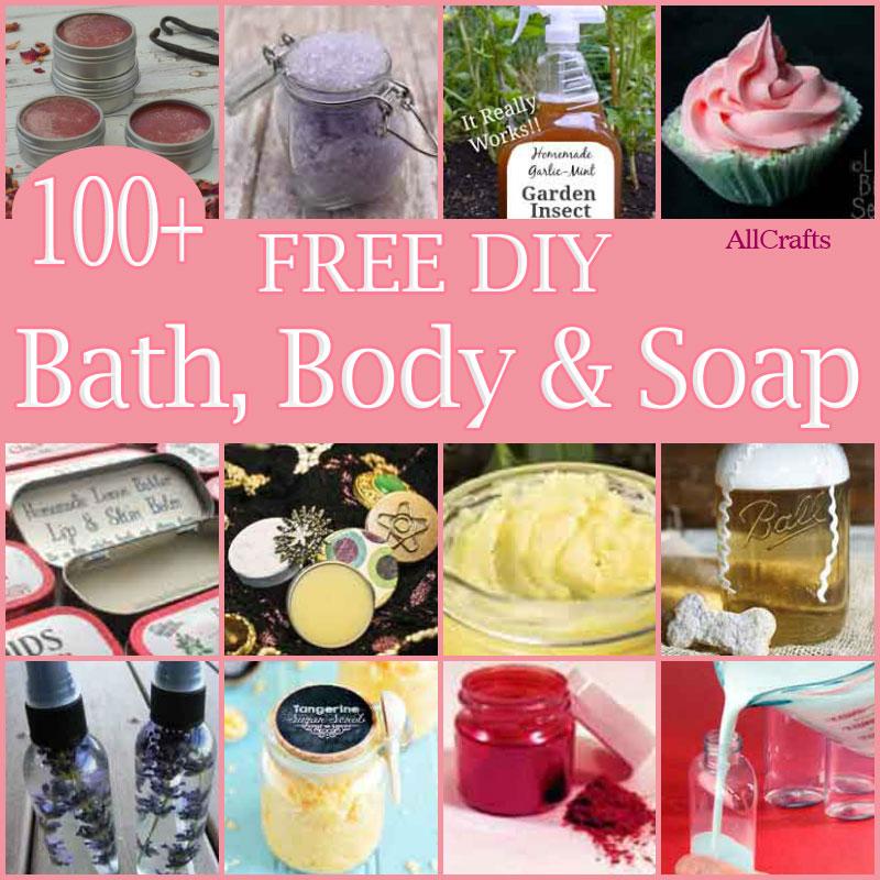100+ Free DIY Bath, Body and Soap Recipes