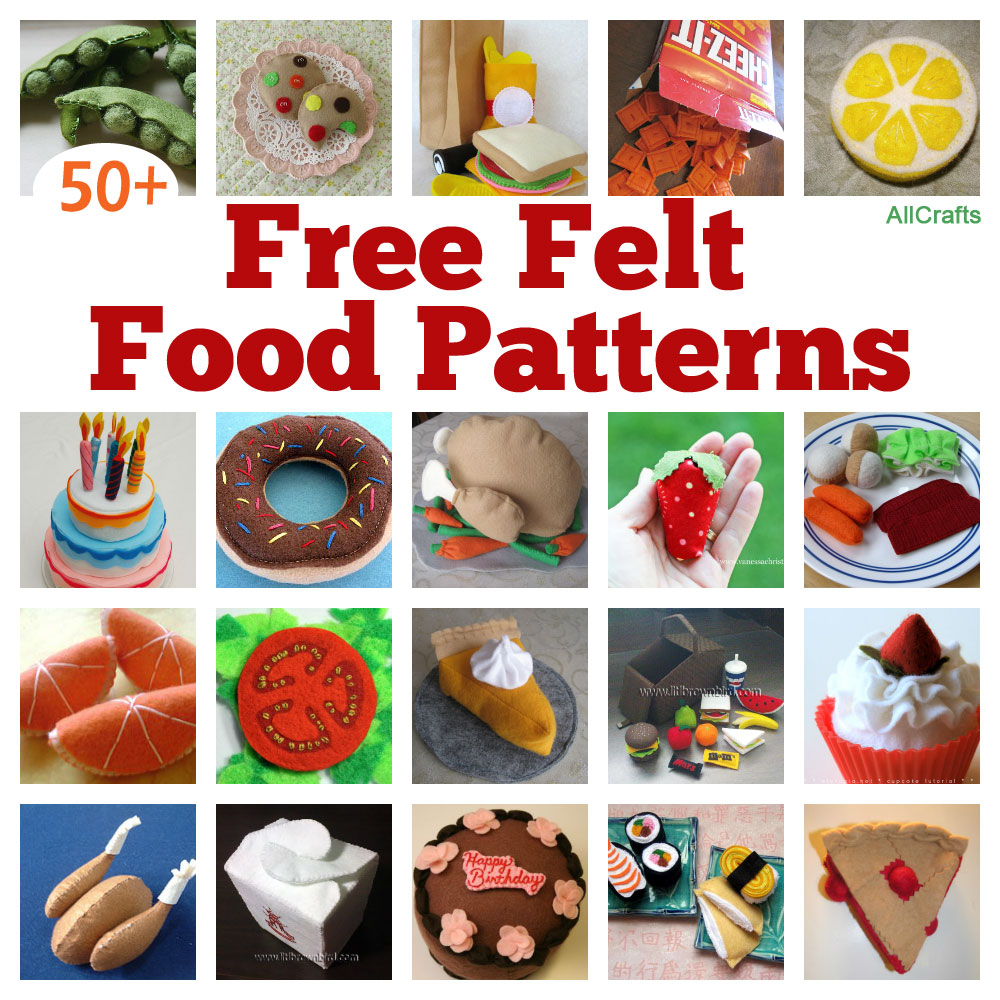 50 Free Felt Food Patterns