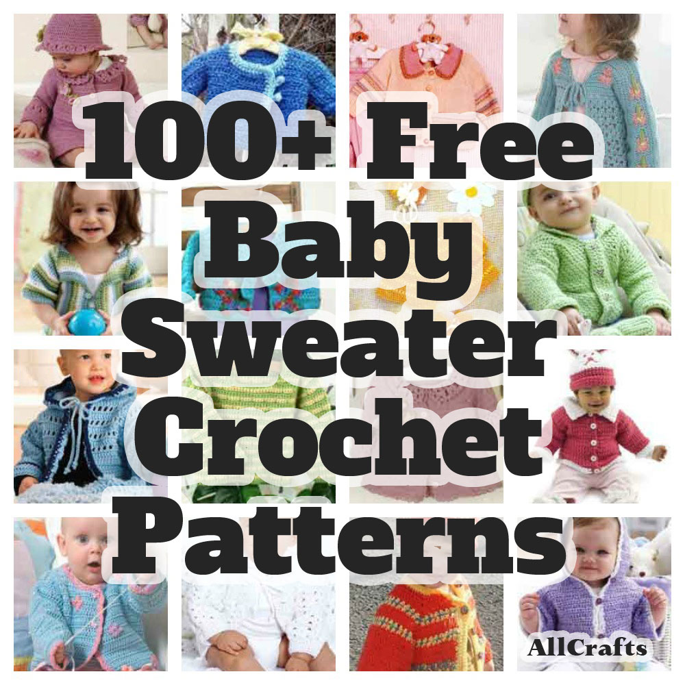 100 Free Baby Sweater Crochet Patterns – AllCrafts Free Crafts Update
