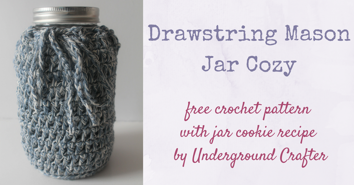 Drawstring Mason Jar Cozy Crochet Pattern