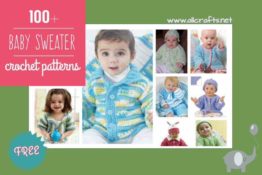 100+ Free Baby Sweater Crochet Patterns
