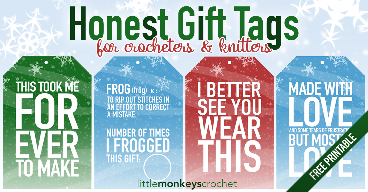 Honest Gift Tags for Crocheters