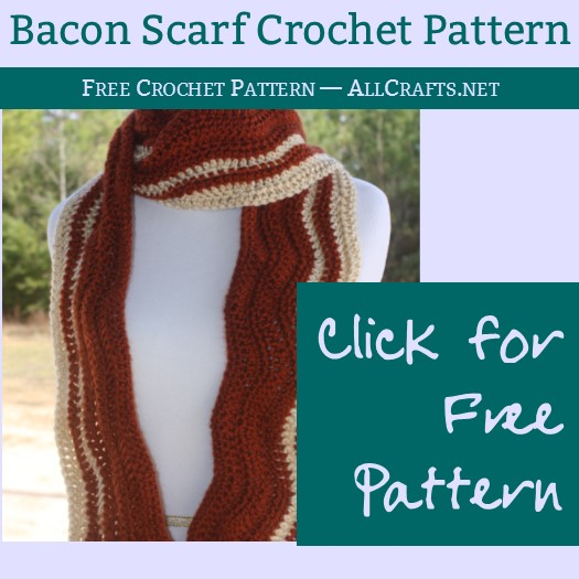 Bacon Scarf Crochet Pattern   AllCrafts Free Crafts Update