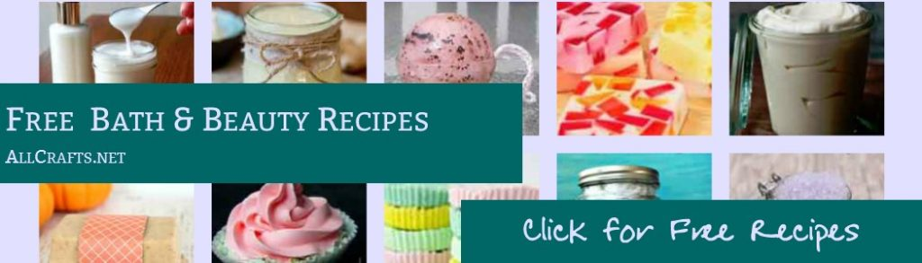 Bath, Beauty and Soap Recipes