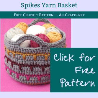 Spikes Yarn Basket Free Crochet Pattern