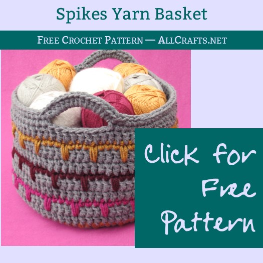 Spikes Yarn Basket Free Crochet Pattern