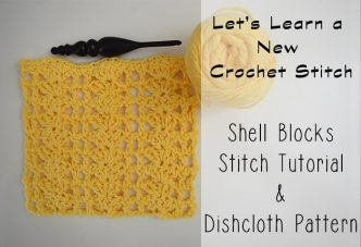 Shell Blocks Crochet Stitch Tutorial