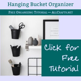 DIY Hanging Buckets Organizer