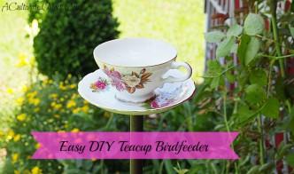 Easy DIY Tea Cup Bird Feeder Tutorial
