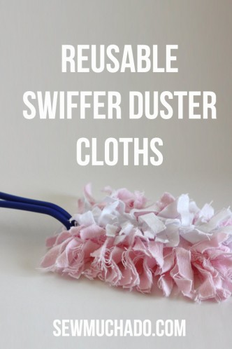 Reusable Swiffer Duster Cloths Tutorial