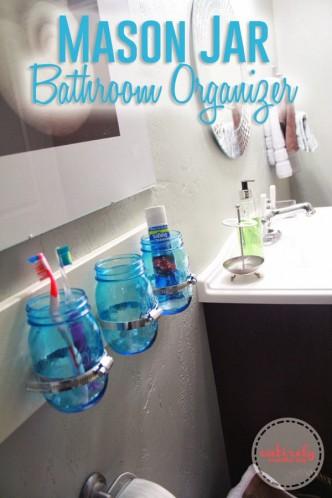 Mason Jar Bathroom Organizer Tutorial