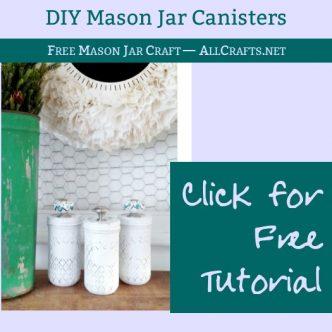 DIY Mason Jar Canisters