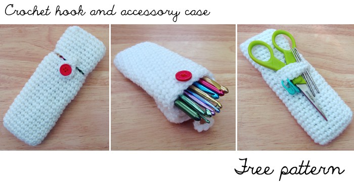Crochet Hook and Accessory Case Free pattern