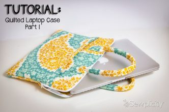 Quilted Laptop Case Sewing Tutorial